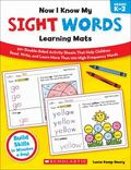 Now I Know My Sight Words Learning Mats : 50+ Double-Sided Activity Sheets That Help Childre...