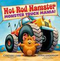 Hot Rod Hamster : Monster Truck Mania!