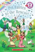Pet Fairies to the Rescue! (Rainbow Magic Reader)