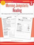Morning Jumpstarts: Reading (Grade 3): 100 Independent Practice Pages to Build Essential Skills