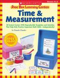 Shoe Box Learning Centers: Time and Measurement : 30 Instant Centers with Reproducible Templ...