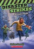 Disaster Strikes #3: Blizzard Night