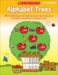 Alphabet Trees: 50+ Practice Pages That Help Kids Master the Letters A to Z and Build a Foun...