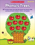 Phonics Trees: 50+ Practice Pages That Help Kids Master Key Phonics Skills and Become Better...