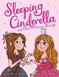 Sleeping Cinderella and Other Princess Mix-Ups
