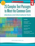 25 Complex Text Passages to Meet the Common Core: Literature and Informational Texts: Grade 4