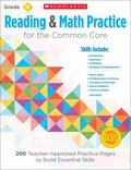 Reading and Math Practice for the Common Core (Grade 4) : 200 Teacher-Approved Practice Page...