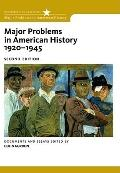 Major Problems in American History, 1920-1945: Documents and Essays