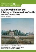 Major Problems in the History of the American South, Volume 1
