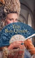 Bad Queen : Rules and Instructions for Marie