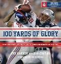 100 Yards of Glory: The Greatest Moments in NFL History