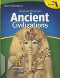 Holt McDougal Middle School World History Florida: Student Edition Ancient Civilizations Thr...