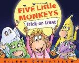 Five Little Monkeys Trick-or-Treat (A Five Little Monkeys Story)