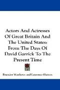 Actors and Actresses of Great Britain and the United States