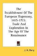 Establishment of the European Hegemony, 1415-1715