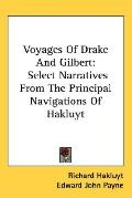 Voyages of Drake and Gilbert: Select Narratives from the Principal Navigations of Hakluyt