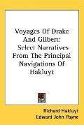 Voyages of Drake and Gilbert: Select Narratives from the Principal Navigations of Hakluyt