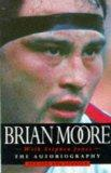 Brian Moore Autobiography