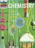 CHEMISTRY (HOW WHY S.)