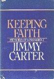 Keeping Faith : Memoirs of a President