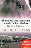 El Hombre Que Susurraba Al Oido De Caballos: The Horse Whisperer