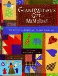 Grandmother's Gift of Memories: An African-American Family Keepsake