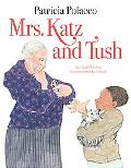 Mrs. Katz and Tush - Patricia Polacco - Hardcover