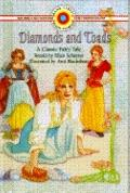 Diamonds and Toads: A Classic Fairy Tale