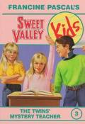 Twins' Mystery Teacher (Sweet Valley Kids Series #3)