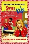 Elizabeth's Valentine (Sweet Valley Kids Series #4)