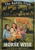 Horse Wise (Saddle Club(R))