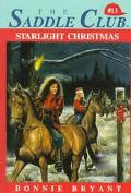 Starlight Christmas (Saddle Club Series #13)