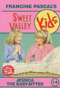 Jessica the Babysitter (Sweet Valley Kids Series #14)