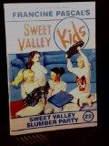 Sweet Valley Slumber Party (SVK #22)