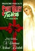 Christmas without Elizabeth: (Sweet Valley Twins: Magna Edition Series)