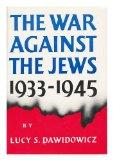 The War Against the Jews, 1933-1945