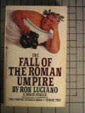 Fall of the Roman Umpire - Ron Luciano - Mass Market Paperback