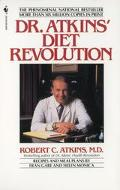 Dr. Atkin's Diet Revolution The High Calorie Way to Stay Thin Forever