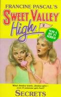 Secrets (Sweet Valley High Series #2)