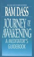 Journey of Awakening A Meditator's Guidebook