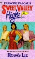 Rosa's Lie (Sweet Valley High Series #81) - Francine Pascal - Mass Market Paperback