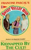 Kidnapped by the Cult! (Sweet Valley High Series #82) - Francine Pascal - Mass Market Paperback