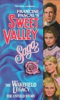 The Wakefield Legacy: The Untold Story (Sweet Valley High: Magna Edition Series) - Francine ...