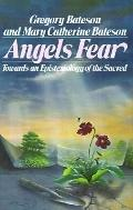 Angel's Fear: Towards an Epistemology of the Sacred - Gregory Bateson - Paperback