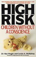 High Risk Children Without a Conscience