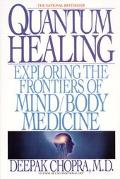 Quantum Healing Exploring the Frontiers of Mind Body Medicine