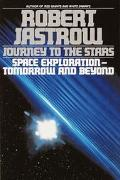 Journey to the Stars Space Exploration Tomorrow and Beyond