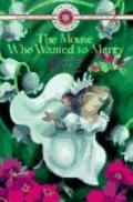 Mouse Who Wanted to Marry - Doris Orgel - Paperback
