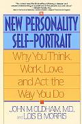New Personality Self-Portrait Why You Think, Work, Love and Act the Way You Do