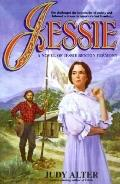 Jessie: A Novel Based on the Life of Jessie Benton Fremont - Judy Alter - Paperback